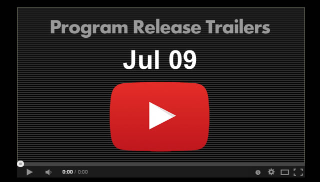 【Jul09】Program Release Trailers