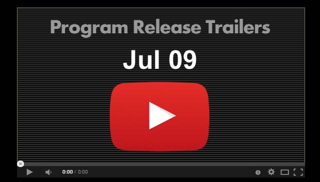 【Jul09】Program Release Trailers