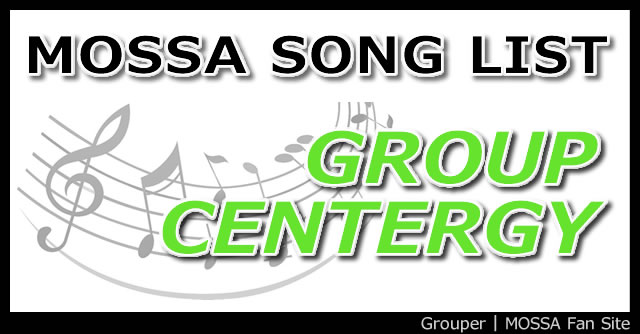 GroupCentergy使用曲全リスト