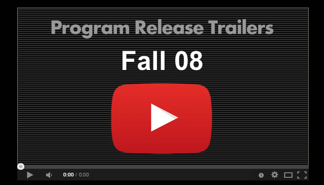 【Fall08】Program Release Trailers