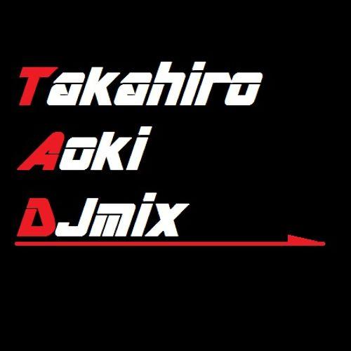 Takahiro Aoki DJmix