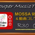 R30 – Oct16使用曲動画コレクション