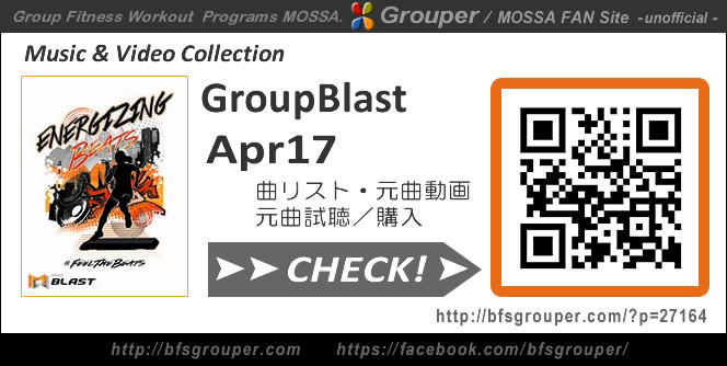 GroupBlast【Apr17】曲リスト/元曲動画&試聴&曲購入