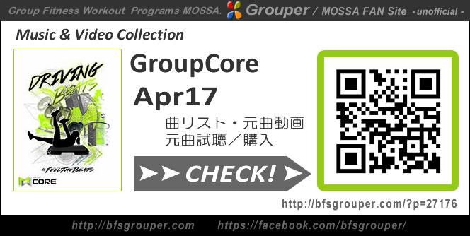 GroupCore【Apr17】曲リスト/元曲動画&試聴&曲購入