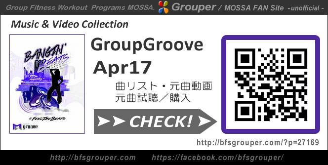GroupGroove【Apr17】曲リスト/元曲動画&試聴&曲購入