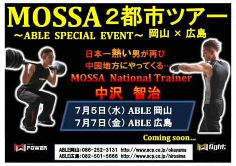 MOSSA 2都市ツアーABLE SPECIAL EVENT 岡山×広島