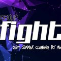 Group Fight 2017 Summer Clubbing DJ Mix