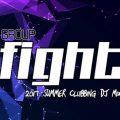 Group Fight 2017 Summer Clubbing DJ Mix