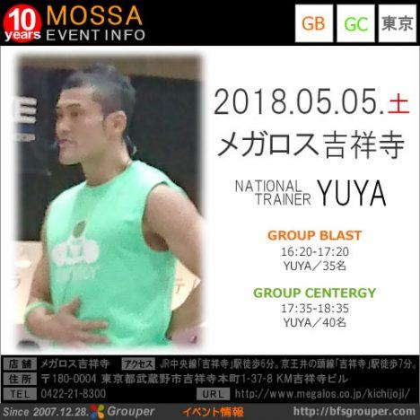 【YUYA】メガロス吉祥寺20180505土【Blast・Centergy】東京