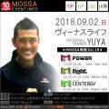 【YUYA】ヴィーナスライフ20180902日【Power・Fight・Centergy】山梨