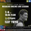 【YUYA】オンラインLIVE 20200704土【GF】メガロス LEAN BODY