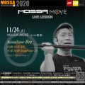 11/24(火) MOSSA MOVE ライブ配信 – Hiro/R30・Power