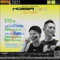 2/12(金) MOSSA MOVE ライブ配信 – Core/Tomo、Fight/Tomo・Kazu