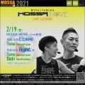 2/19(金) MOSSA MOVE ライブ配信 – Core/Tomo、Fight/Tomo・Daiki
