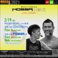 2/19(金) MOSSA MOVE ライブ配信 – Centergy/Yuya、Power/Yuya・Daiki