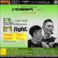 3/13(土)Special Live★GroupFight/Tomo・Daiki★MOSSA MOVE