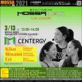 3/13(土)Special Live★GroupCentergy/Kiku・Minami・Eri★MOSSA MOVE