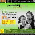 3/13(土)Special Live★GroupBlast/Chika・Kiku★MOSSA MOVE