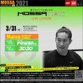 3/31(水) MOSSA MOVE ライブ配信 – Matsu/Power・3D30
